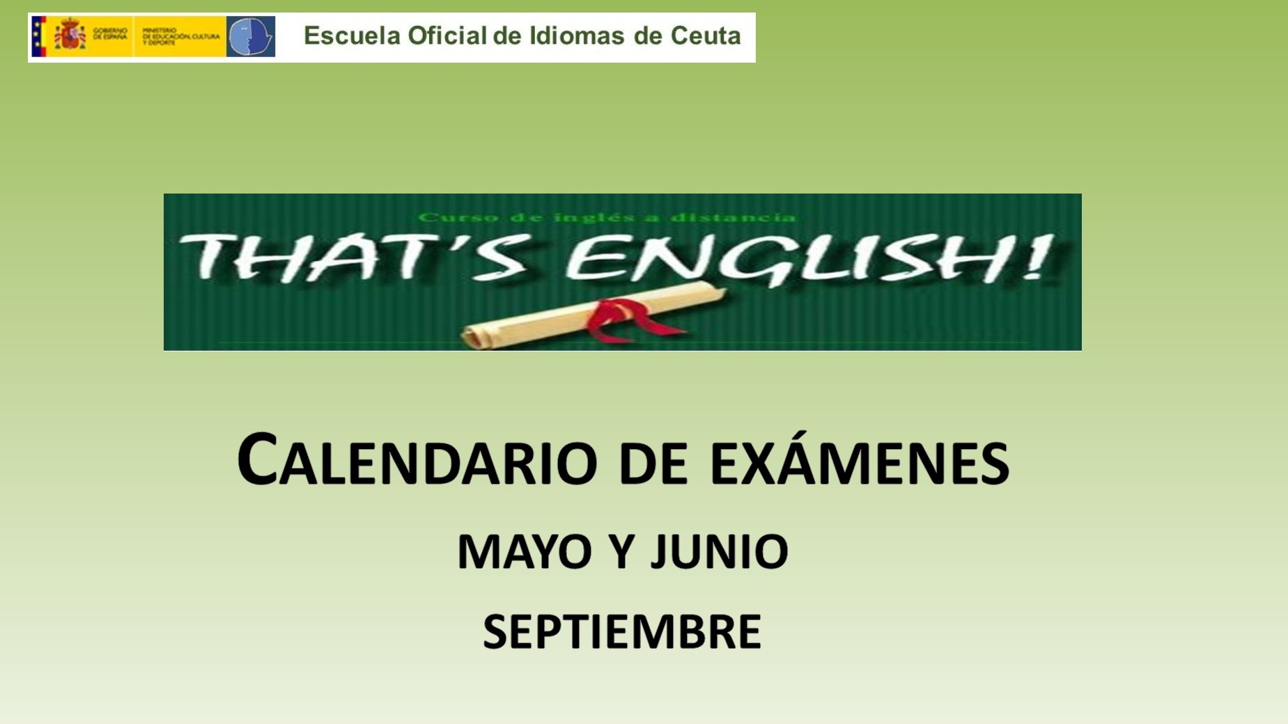 CALENDARIO EXÁMENES THAT´S ENGLISH!